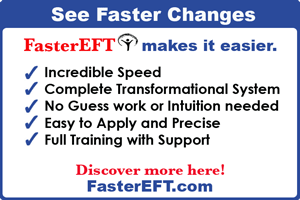 Discover FasterEFT for Deeper and Faster Life Changes!